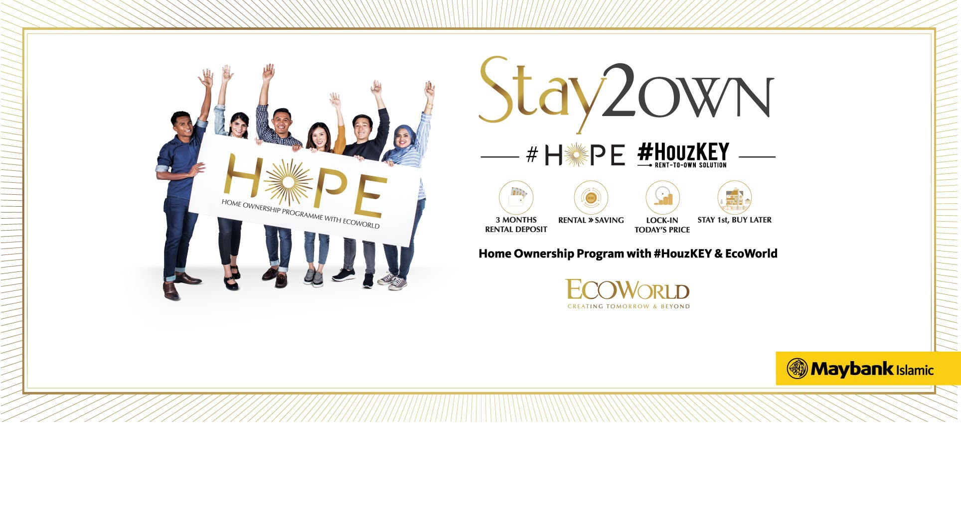 HOPE - A collaboration between EcoWorld & Maybank #HouzKEY